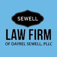 The LAW FIRM OF DAYREL SEWELL, PLLC