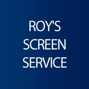 Roy's Screen Service