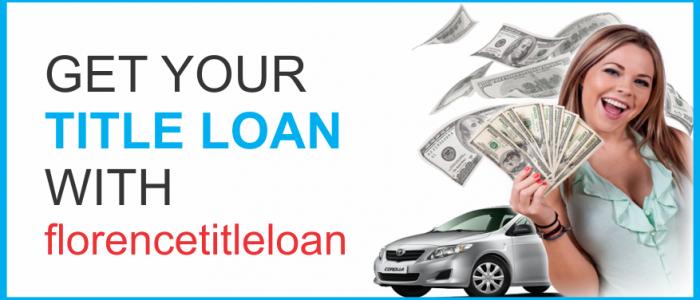 Florence Title Loan