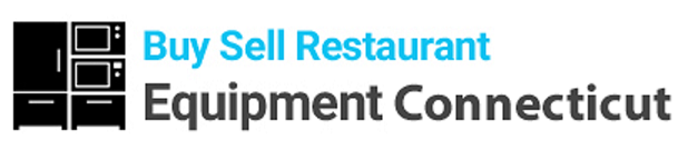 Buy and Sell Restaurant Equipment Connecticut