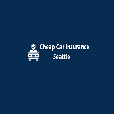 Cheap Car Insurance Seattle