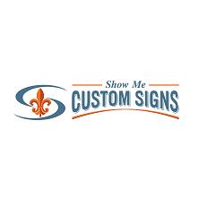 Show Me Custom Signs
