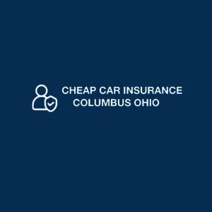 CHEAP CAR INSURANCE COLUMBUS OHIO