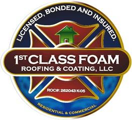 1st Class Foam Roofing & Coating, LLC