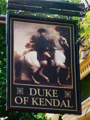 Duke Of Kendal