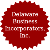DELAWARE BUSINESS INCORPORATORS, INC.